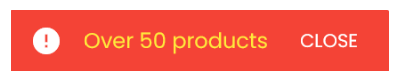 Over 50 products error message